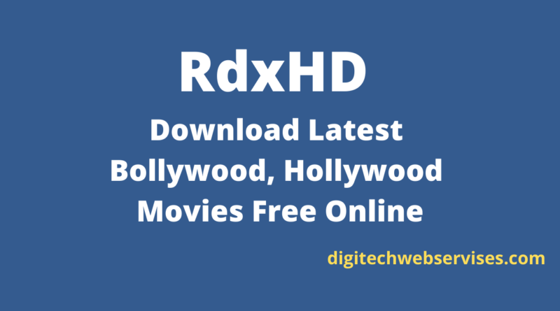 RdxHD : Download Latest Bollywood, Hollywood Movies Free Online