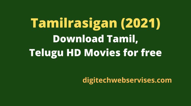 Tamilrasigan (2021): Download Tamil, Telugu HD Movies for free