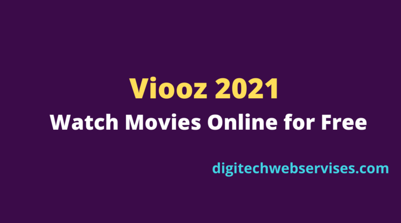 Viooz 2021 - Watch Movies Online for Free